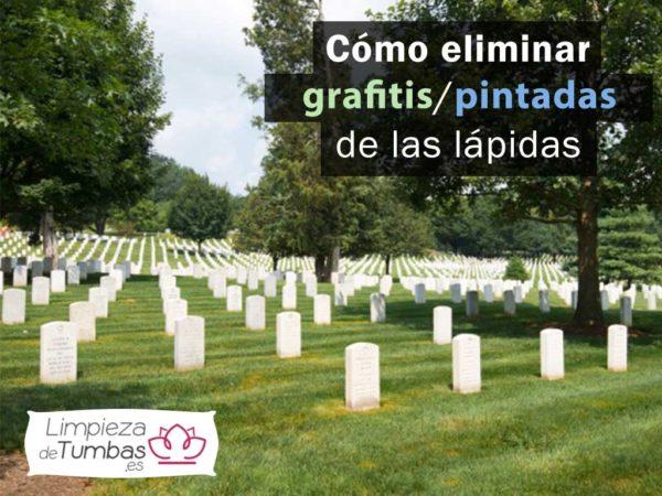 eliminar pintadas en tumbas