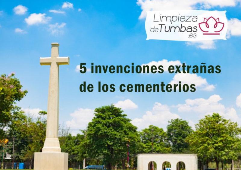 invenciones cementerios