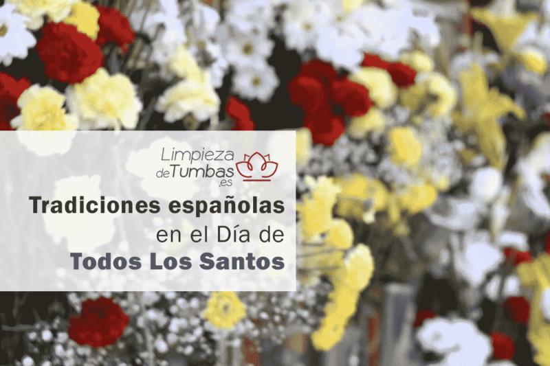 tradiciones españoles todos los santos