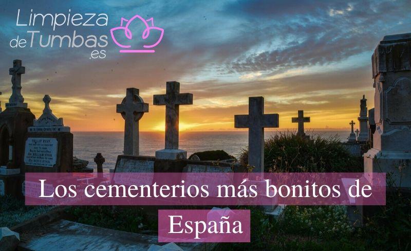 cementerios bonitos en españa