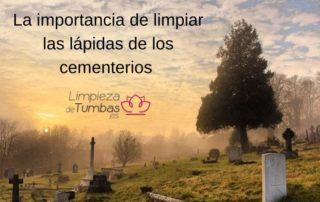 la-importancia-de-limpiar-las-lapidas-de-los-cementerios