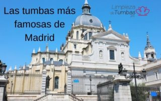 las-tumbas-mas-famosas-de-madrid